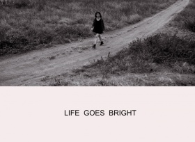 Life goes bright